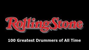 """Os 100 melhores bateristas de todos os tempos, segundo a revista """"Rolling Stone""""."""