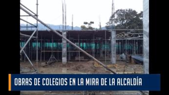 Alcaldía de Ibagué, le pone la lupa a las obras en colegios.