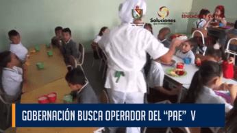 """GOBERNACIÓN BUSCA OPERADOR DEL """"PAE"""""""