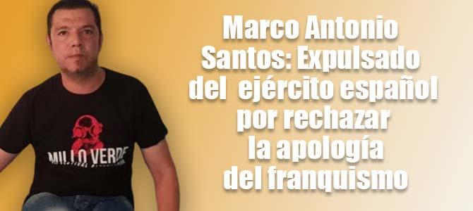 Resultado de imagen de expulsión del Cabo del Ejército Marco Antonio Santos Soto
