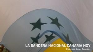 La Bandera Nacional Canaria hoy