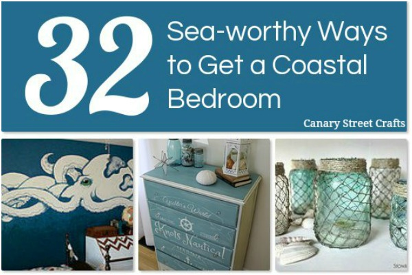 32 Coastal Bedroom Decor Ideas {Canary Street Crafts}