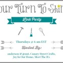 Your Turn to Shine Link Up Party