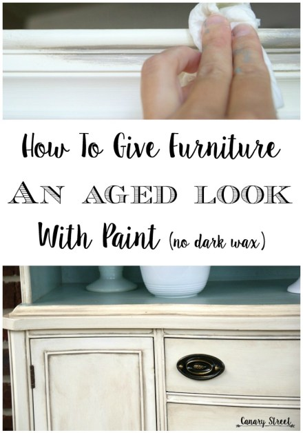 An easy technique for giving furniture an aged look without using dark wax. https://canarystreetcrafts.com/