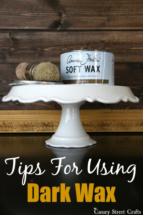Tips for using Annie Sloan dark wax http://canarystreetcrafts.com/