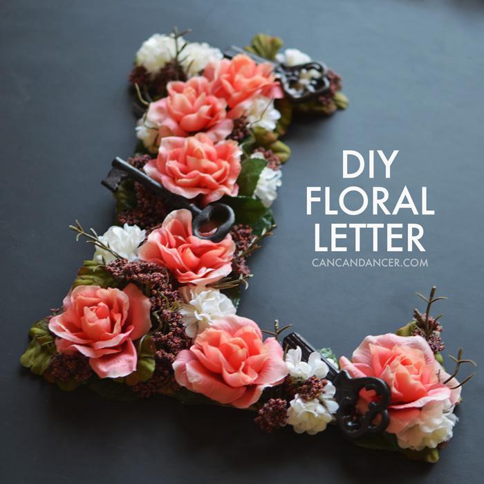 DIY Floral Letter  Can Can Dancer