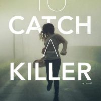 Friday Reads #14: To Catch a Killer by Sheryl Scarborough