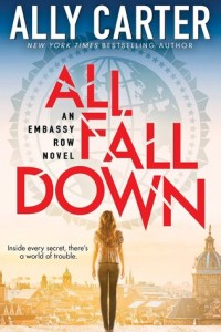 Book cover for All Fall Down by Ally Carter.