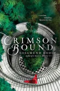 Review: Crimson Bound by Rosamund Hodge