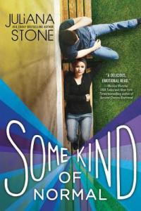 Book cover for Some Kind of Normal by Juliana Stone.