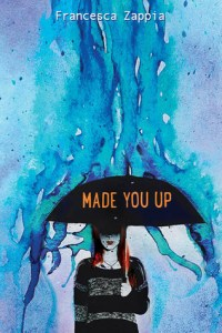 Book cover for Made You UP by Francesca Zappia.
