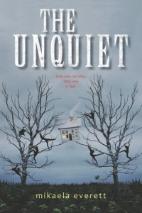 Book cover for The Unquiet by Mikaela Everett.