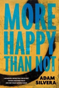 Review: More Happy Than Not by Adam Silvera