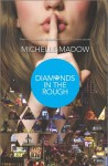 Book cover for Diamonds in the Rough by Michelle Madow.