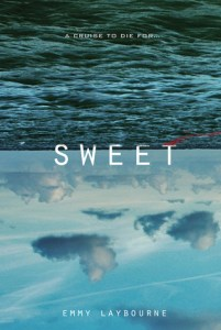 Book cover for Sweet by Emmy Laybourne.