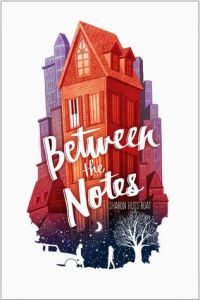 Book cover for Between the Notes by Sharon Huss Roat.