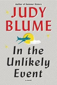Book cover for In the Unlikely Event by Judy Blume.