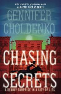Review: Chasing Secrets by Gennifer Choldenko