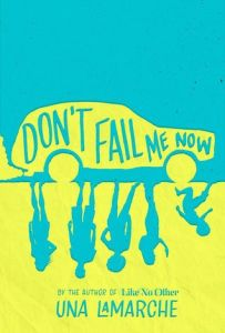 Book Review: Don't Fail Me Now by Una LaMarche