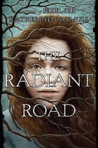the-radiant-road-katherune-catmul