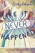 Book cover for Like it Never Happened by Emily Adrian.