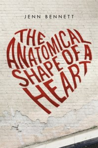 Book cover for The Anatomical Shape of a Heart by Jennifer Bennett.
