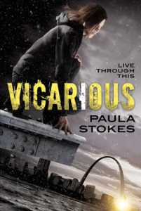 Book cover for Vicarious by Paula Stokes.