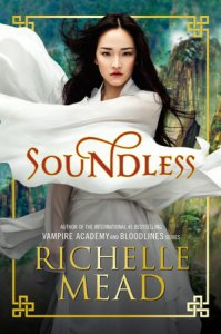 Book cover for Soundless by Richelle Mead