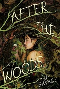 Book cover for After the Woods by Kim Savage.