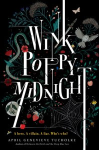 Book cover for Wink Poppy Midnight by April Genevieve Tucholke