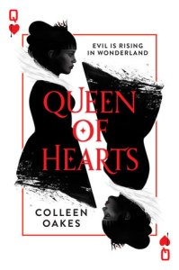 Book cover for Queen of Hearts by Colleen Oakes