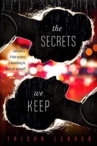 Book cove for The Secrets We Keep by Trisha Leaver