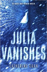 Review: Julia Vanishes by Catherine Egan