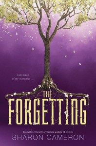 Book cover for The Forgetting by Sharon Cameron