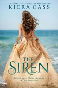 Book cover for The Siren by Kiera Cass