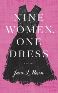 Book cover for Nine Women, One Dress by Jane L. Rosen