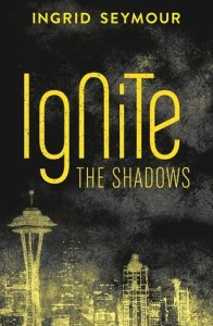 Book cover for Ignite the Shadows by Ingrid Seymour.