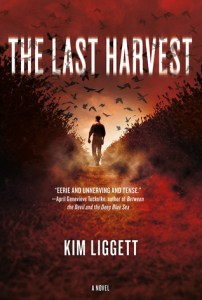 Book cover for The Last Harvest by Kim Liggett