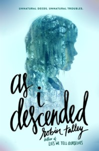 Book Review: As I Descended by Robin Talley