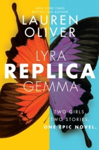 Book cover for Replica by Lauren Oliver