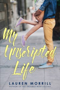 Review: My Unscripted Life by Lauren Morrill