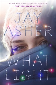 Book cover for What Light by Jay Asher
