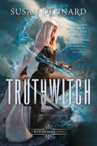 Book cover for Truthwitch by Susan Dennard.
