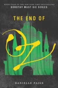Book cover for The End of Oz by Danielle Paige