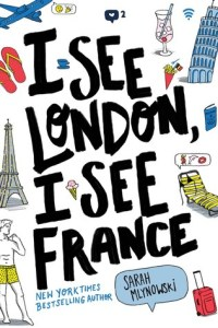 Book cover for I See London, I See France by Sarah Mlynowski