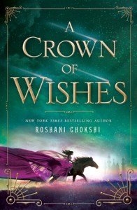 Book cover for A Crown of Wishes by Roshani Chokshi