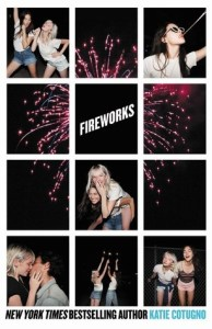 Book Review: Fireworks by Katie Cotugno