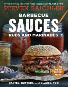 Barbecue Sauces, Rubs, and Marinades, Steven Raichlen