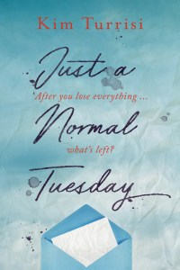 Book cover for Just a Normal Tuesday by Kim Turrisi