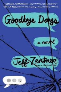 Book cover for Goodbye Days by Jeff Zentner